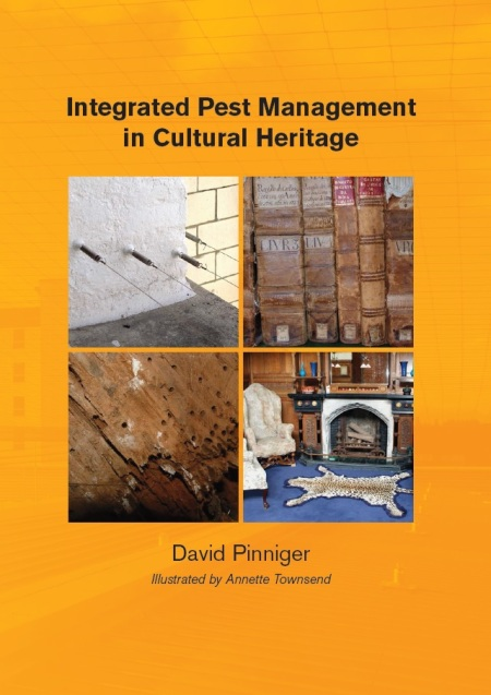 Cover of Integrated Pest Management in Cultural Heritage, by David Pinniger